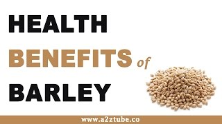 Health Benefits of Barley