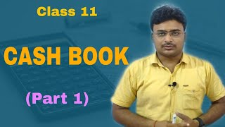 Cash Book / Special purpose book 1 / Class 11