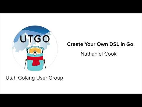Create your own DSL in Go - Utah Go User Group (11月11日 20:30 / 26 users)