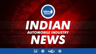 Indian Automobile News - MG Motors, Honda Cars , Mahindra & Mahindra, Yamaha Motors