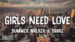 Summer Walker - Girls Need Love Remix ft. Drake (Lyrics)