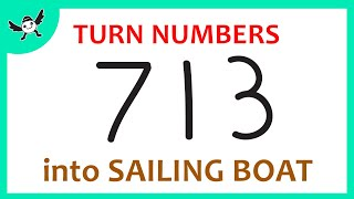 How To Turn Number 713 into Cartoon Sailing Boat – Learn Drawing for Creative Kids ✔
