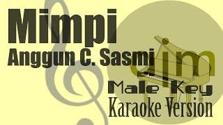 download lagu Anggun C Sasmi - Mimpi Male Key Karaoke Version gratis