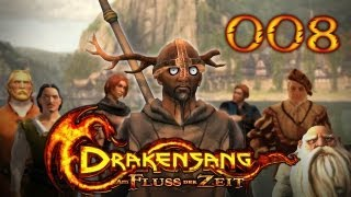 Let's Play Drakensang: Am Fluss der Zeit #008 - Matrosen an Bord! [720p] [deutsch]