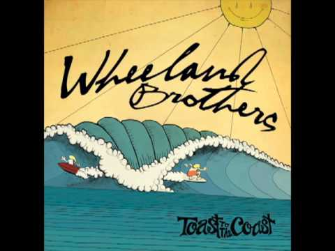 Wheeland Brothers - Just Take It Easy