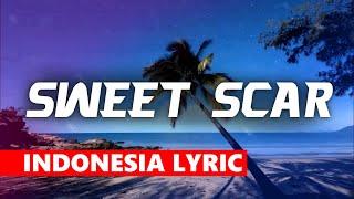 Weird Genius - Sweet Scar ftPrince HuseinLyric w IndonesiaOriginal Mix