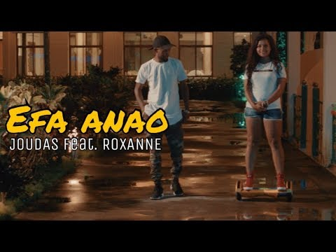 Joudas feat. Roxanne - Efa anao