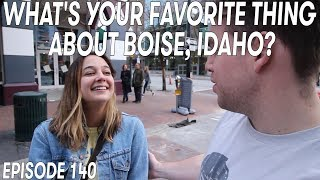 WHAT'S YOUR FAVORITE THING ABOUT BOISE, IDAHO? (INTERVIEWS)