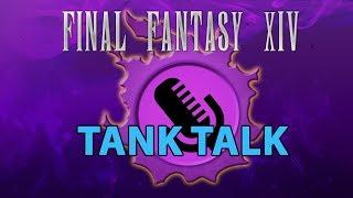 FFXIV Tank Talk - NEST Podcast