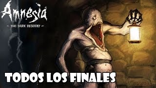 Amnesia The Dark Descent Walkthrough - TODOS LOS FINALES (Malo, Normal, Bueno y Secreto)