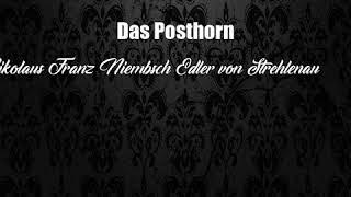 Das Posthorn (Nikolaus Franz Niembsch Edler von Strehlenau Poem)