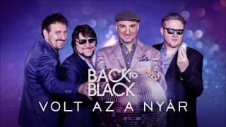 Back II Black - Volt Az A Nyár