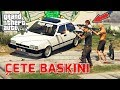 GTA 5 ROLEPLAY#11 ÇETE BASKINI !!