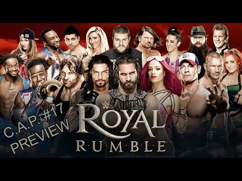 C.A.P. #17 - Preview de WWE Royal Rumble 2017 thumbnail