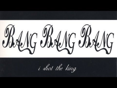 American Bang - I Shot The King