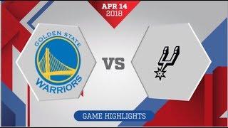 San Antonio Spurs vs Golden State Warriors Game 1: April 14, 2018