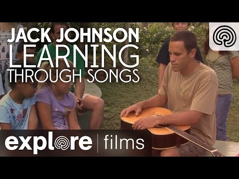Jack Johnson: Learning through Songs