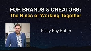 For Brands & Creators: The Rules of Working Together