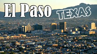 El Paso, Texas, points of interest and things to do