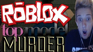 ROBLOX NEXT TOP MODEL AND MURDER!