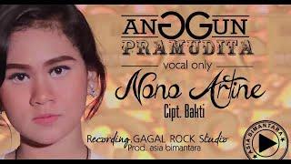 NONO ARTINE - ANGGUN PRAMUDITA (VOCAL ONLY)