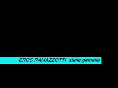 Eros Ramazzotti – Stella Gemella with lyrics 3D