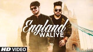 England Waliye: Sanam Verma (Full Song) Jatinder Jeetu | Jatinder Singh | Latest Punjabi Songs 2018
