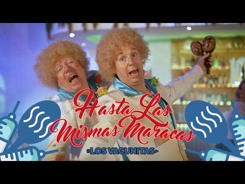 """""""HASTA LAS MISMAS MARACAS"""" - LOS VACUNITAS / Los Morancos (Parodia)"""