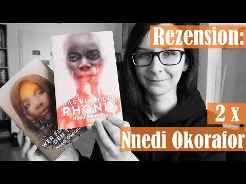 """Doppelrezension: """"Wer fürchtet den Tod"""" + """"Das Buch des Phönix"""" [Nnedi Okorafor]."""