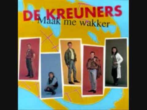 De Kreuners - Maak Me Wakker