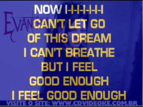 Evanescence   Good Enough