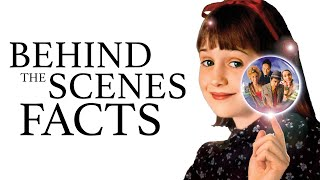 15 Behind the Scenes Facts about Matilda