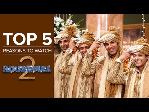 Top 5 Reasons To Watch Housefull 2