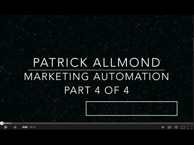 The Value of Marketing Automation Part 4 of 4