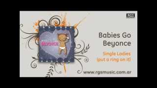Babies Go Beyonce - Single ladies (put a ring on it)