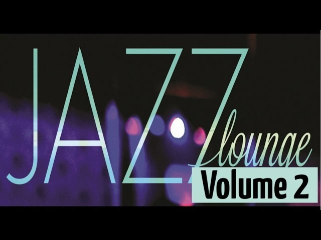 Jazz Lounge - Smooth Jazz & Piano Bar (2/3)