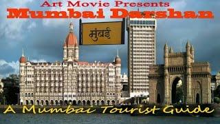 Mumbai Darshan - A Tourist Guide - Art Movie