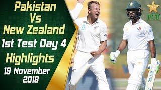 Pakistan Vs New Zealand | Highlights | 1st Test Day 4 | 19 November 2018 | PCB