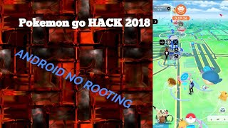 Pokemon go HACK 2018 Android No ROOT