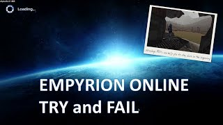 Empyrion Online Try and Fail