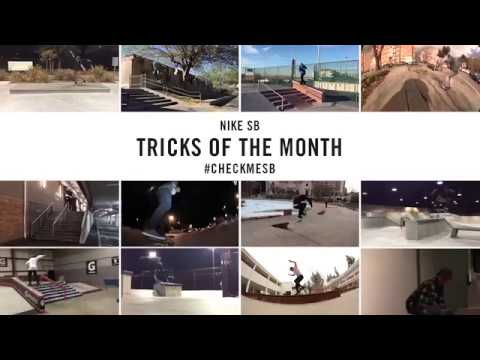 Nike SB | #CheckMeSB | Tricks of the Month: March