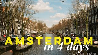 AMSTERDAM IN 4 DAYS. VLOG 156