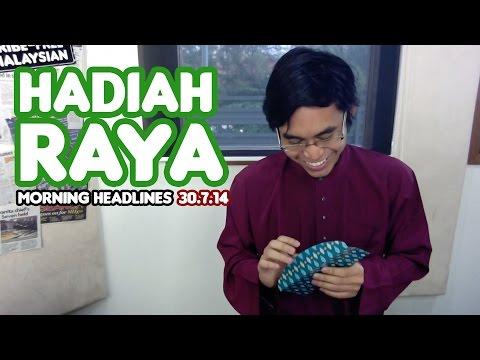Hadiah Raya [Morning Headlines]