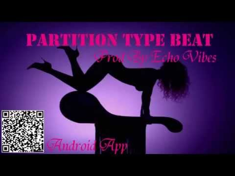 Beyonce - Partition - **Free Download** New 2014  Type Beat