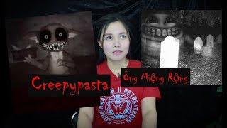 Ông Miệng Rộng II Truyện Creepypasta Chương 24 - Đừng Nghe Lời Ông Miệng Rộng