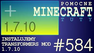 Transformers mod 1.7.10 - Jak zainstalować mody - PL Instalacja moda do Minecraft 1.7.10