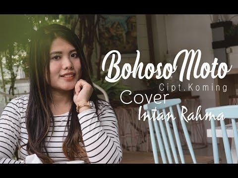 Intan Rahma - Bohoso Moto (Cover)