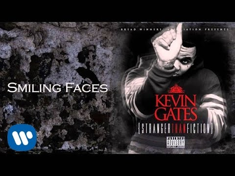 Kevin Gates - Smiling Faces [Official Audio]
