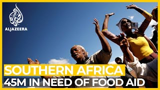 UN: 45 million face 'severe' food shortages in southern Africa