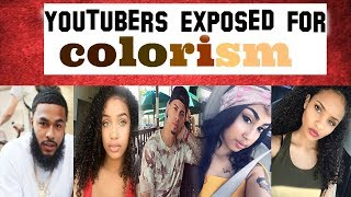 Youtubers Exposed for Colorism (D!$respecting black woman)